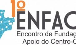 1º ENFACO – Encontro de Fundações de Apoio do Centro-Oeste
