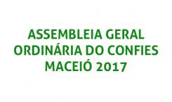 Assembleia Geral Ordinária do CONFIES – Maceió 2017